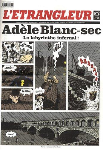 9782203008809: L'Etrangleur, N° 2, 9 octobre 2007 : Adèle Blanc-sec (French Edition)