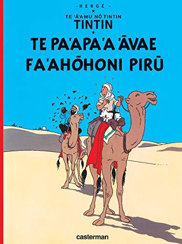 9782203009202: Te 'a' amu no Tintin : Te pa'apa 'a 'avae fa'ahohoni piru (Le crabe aux pinces d'or) : Edition en langue polynésienne