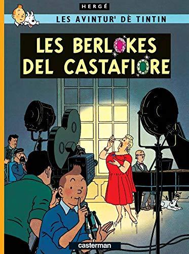 9782203009240: Les avintur' dé Tintin : Les berlokes del Castafiore