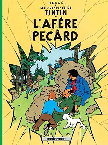 9782203009318: L'AFÉRE PEC^ARD: Kuifje in het Arpitan (fransprovencaals)