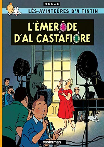 9782203009325: Les Aventures de Tintin : L'èmerôde d'Al Castafiore : Edition en wallon de Liège