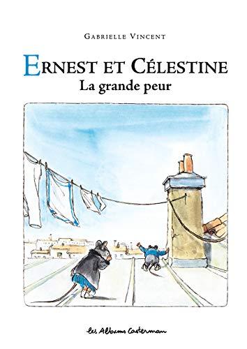 9782203009660: Ernest ET Celestine: LA Grande Peur (French Edition)
