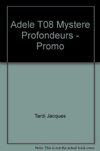 9782203009714: Adele T08 Mystere Profondeurs - Promo