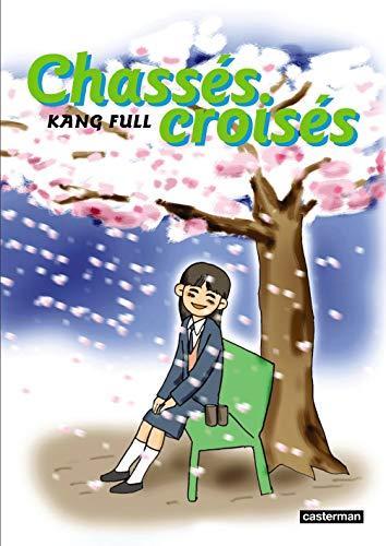 chassés-croisés t.2: Kang Full