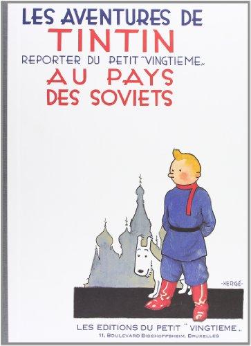 """Les Aventures De Tintin Reporter Du Petit """"Vingtieme"""" Au Pays Des Soviets: Herge"""