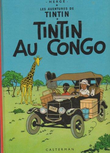 9782203011021: Les Aventures De Tintin, Reporter Du Petit Vingtième, Au Congo