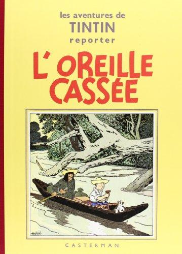 9782203011069: L'oreille cassée (Les Aventures de Tintin) (French Edition)