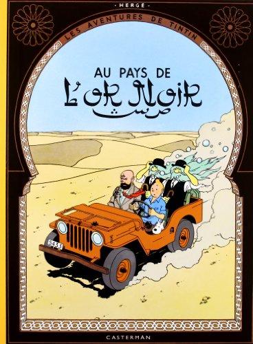9782203011403: Tintin au pays de l'or noir (fac-similé de l'édition originale de 1950)