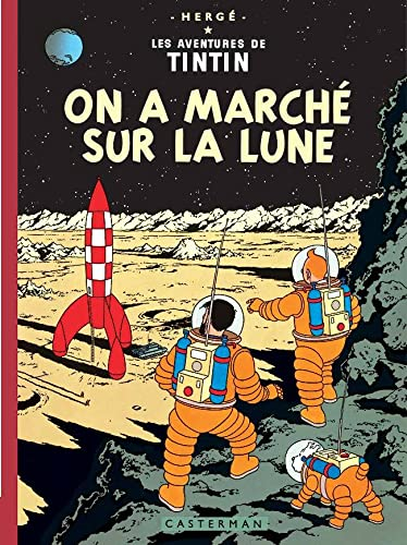 9782203012080: Les Aventures de Tintin : On a marché sur la lune : Edition fac-similé en couleurs