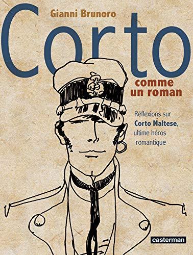 Corto comme un roman : Réflexions sur Corto Maltese, ultime héros romantique: GIANNI ...