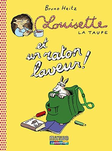 9782203012554: Louisette la taupe, Tome 4 : Louisette la taupe et un raton laveur !