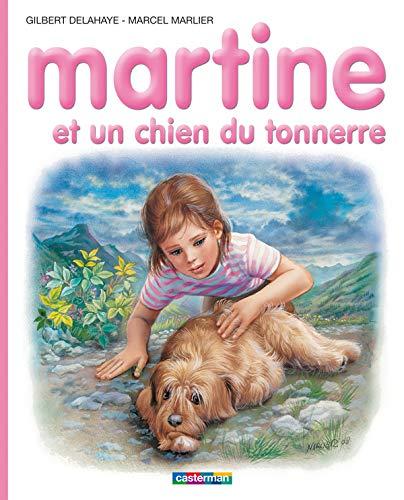 Martine, Tome 58: Martine et un chien du tonnerre (2203013044) by Gilbert Delahaye