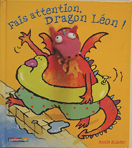 9782203014152: Fais attention, Dragon Léon !