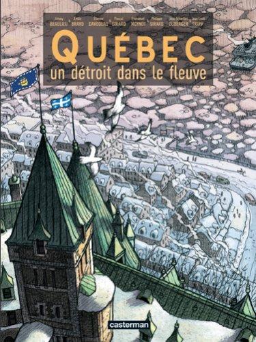 9782203014480: Québec, Un Détroit Dans Le Fleuve