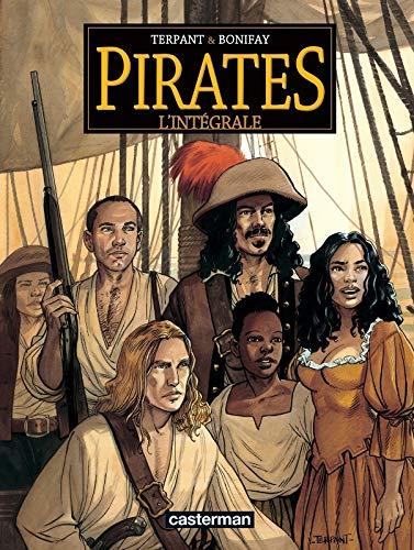 9782203014596: Pirates l'Intégrale : Un autre monde ; Bonne Espérance ; Les Naufrageurs ; Paloma ; Jusqu'au bout du rêve