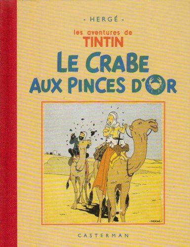 9782203016095: Le Crabe aux pinces d'or (Fac-similé, 1941)