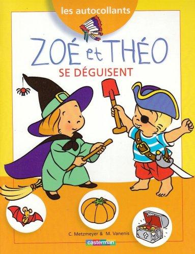 9782203016491: Zoé et Théo se déguisent