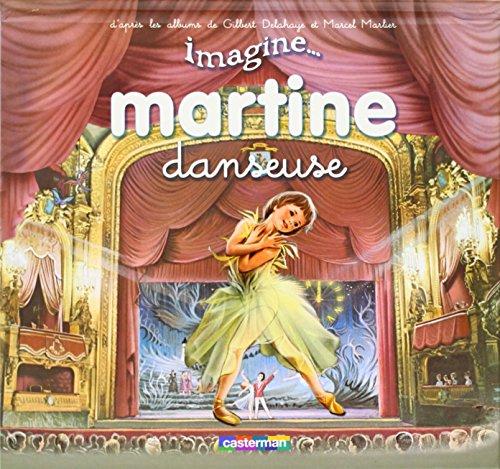 Martine danseuse: GILBERT DELAHAYE, MARCEL