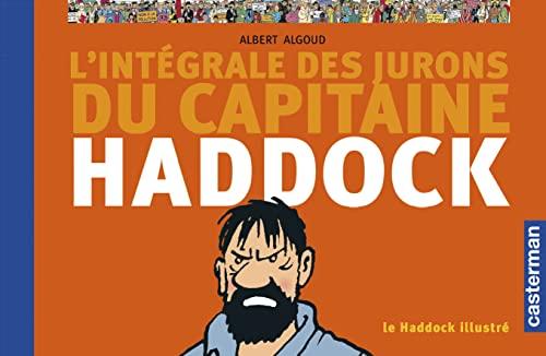 9782203017191: Le Haddock illustré : L'intégrale des jurons du capitaine Haddock