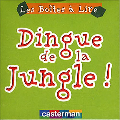 9782203017269: Dingue de la Jungle !