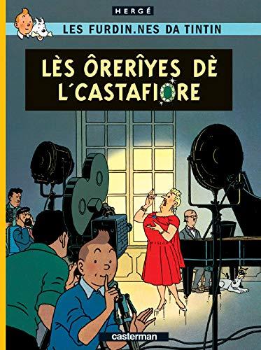 9782203018716: Lés Aivantieures de Tintin : Lés ancorpions de lai Castfiore : Edition en bourguignon
