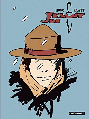 Un homme, une aventure, Tome 1 : Jesuit Joe: Hugo Pratt