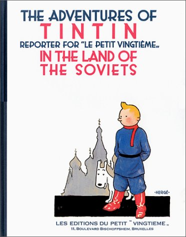 Adventures of Tintin in the Land of the Soviets: Herge