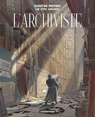9782203020382: Les Cites Obscures: L'Archiviste (French Edition)