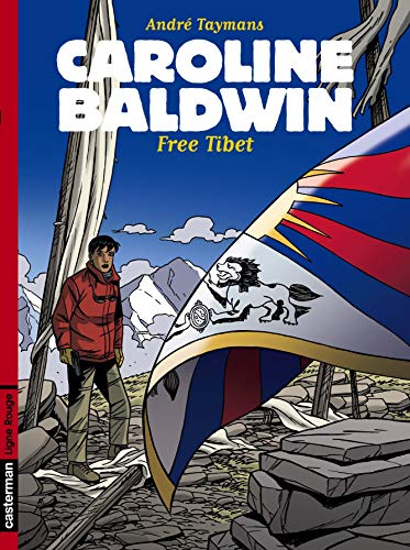 9782203020436: Caroline Baldwin Tome 14 : Free Tibet