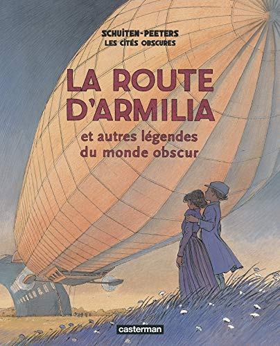 9782203020931: Les cités obscures : La route d'Armilia et autres légendes du monde obscur