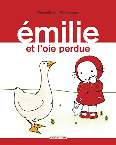 9782203021198: Emilie ET L'Oie Perdue (French Edition)