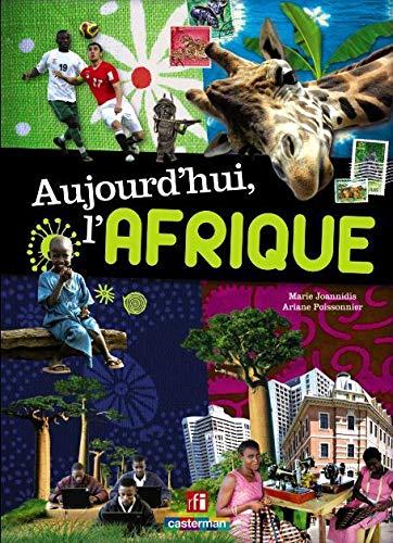 Aujourd'hui l'Afrique: Ariane Poissonnier, Marie Joannidis