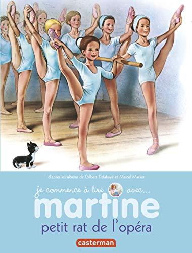 Martine petit rat de l'opéra t1 (je: Gilbert Delahaye; Marcel