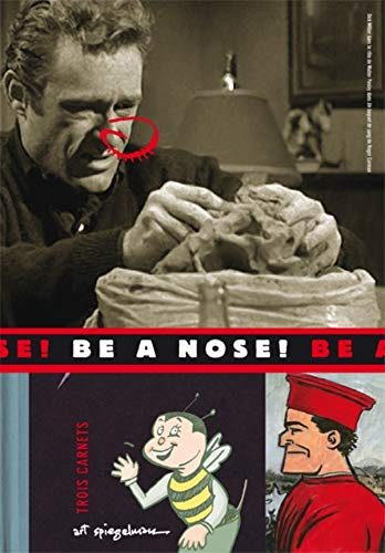 9782203023925: Be a nose ! : Three sketchbooks