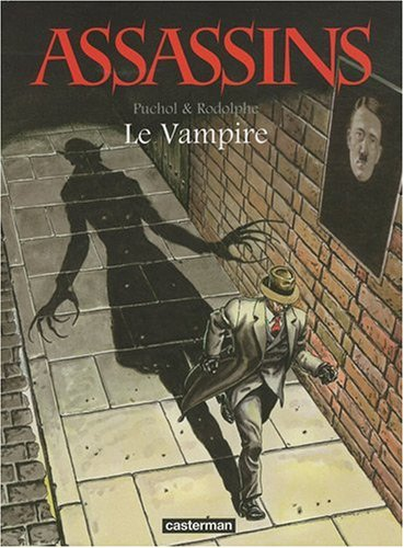 Assassins, Tome 2 : Le Vampire: Rodolphe, Puchol, Jeanne
