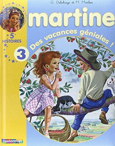 9782203025073: Martine : Des vacances géniales ! : 5 histoires volume 3