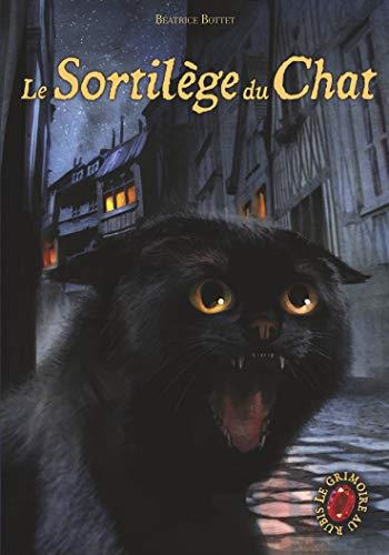 9782203025103: Le Grimoire au rubis, Tome 2 : Le sortilège du chat