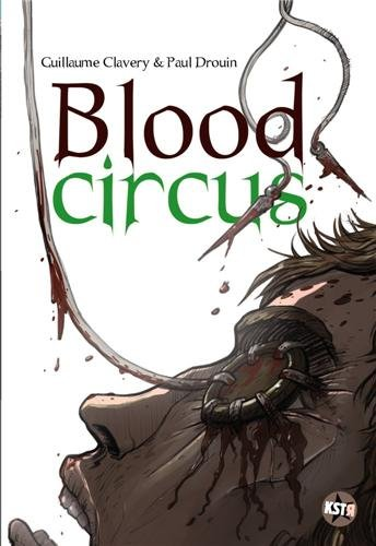 9782203025905: Blood circus (French Edition)