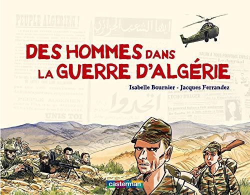 9782203026087: Des hommes dans la guerre d'Algérie (French Edition)