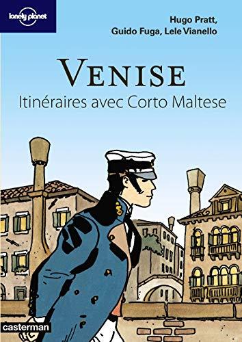 9782203026520: Venise : Itinéraires avec Corto Maltese