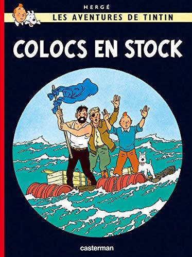 9782203026551: Les Aventures de Tintin : Colocs en stock : Edition en qu�b�cois