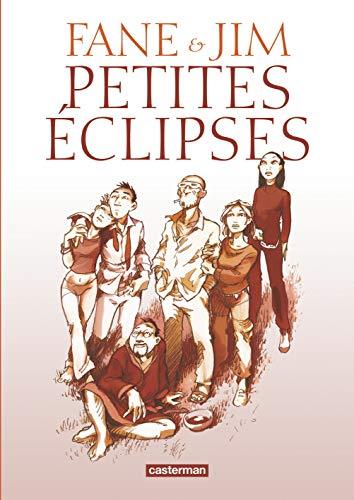 Petites éclipses: Fane, Jim