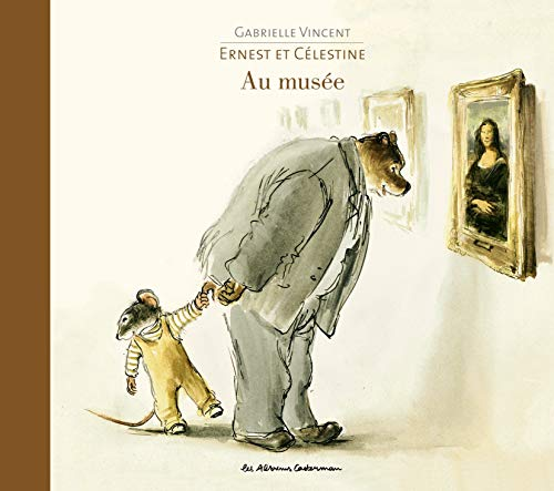 9782203028647: Ernest et Célestine : Au musée