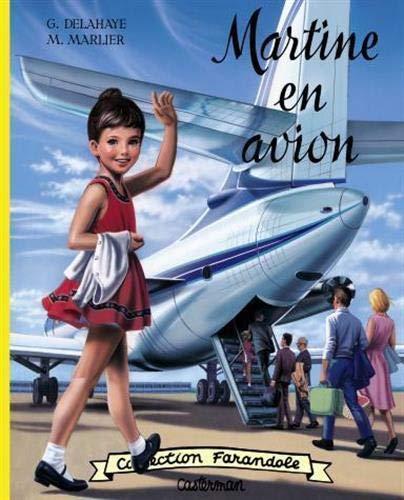 Martine en avion: Delahaye, Gilbert, Marlier,