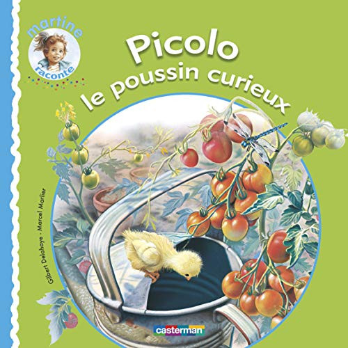 9782203028982: Picolo Le Poussin Curieux (French Edition)