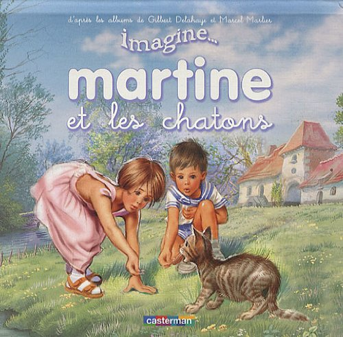 9782203029040: Martine et les chatons (Imagine Martine...)