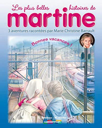 Les plus belles histoires de martine, tome 11 : bonnes vacances ! (1cd audio) - Delahaye, Gilbert