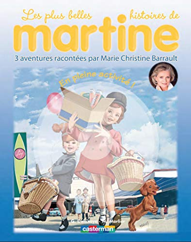 Martine Livres CD: En Pleine Activite ! (Livre + CD) (French Edition) (2203029072) by MARCEL MARLIER GILBERT DELAHAYE