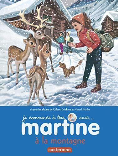 Martine a la montagne t7 (je commence: Gilbert Delahaye; Marcel