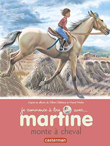 9782203029149: Je Commence a Lire Avec Martine: Martine Monte \a Cheval (French Edition)